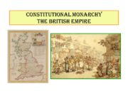 CONSTITUTIONAL MONARCHY THE BritiSH EMPIRE the turn of