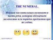 www.thmemgallery.com Company Logo THE NUMERAL. Именем числительным называется