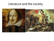 Literature and the society. Introduction First steps Ancient