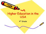 Higher Education in the USA 4th Grade When