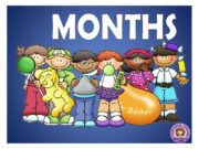MONTHS I am the first month of the
