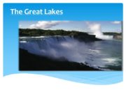 The Great Lakes The Great Lakes, sometimes disambiguated