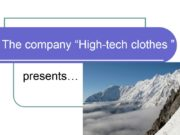 """The company """"High-tech clothes """" presents… What is"""