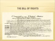 The Bill of Rights 1st Amendment The 1st