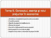 Tema 5 Conceptul esenţa şi rolul preţurilor în