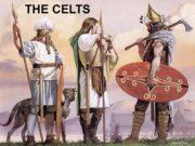 THE CELTS Celtic family life. The basic unit