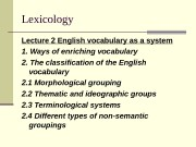 Lexicology Lecture 2  English vocabulary as a
