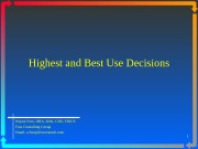 1 Highest and Best Use Decisions Wayne Foss,