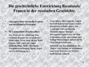 1 Die geschichtliche Entwicklung Russlands/ Frauen in der