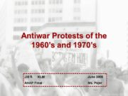 Antiwar Protests of the 1960's and 1970's Jill