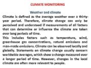 CLIMATE MONITORING Weather and climate Climate is defined