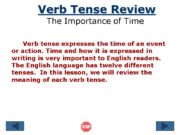 Verb Tense Review The Importance of Time Verb