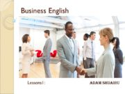 Business English Lessons1: Adam Shuaibu Course outline Greetings