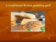A traditional British pudding puff Ingredients