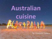 Australian cuisine by Anastasia Ivanova Australian cuisine