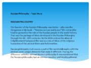 Russian Philosophy – Topic No.15 RUSSIAN PHILOSOPHY The