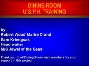 12/9/2017 DINING ROOM U.S.P.H. TRAINING by Robert Wood
