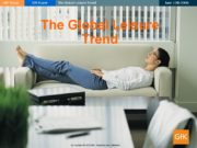 The Global Leisure Trend © Copyright GfK NOP