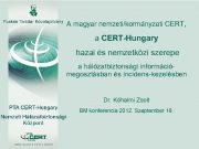 A magyar nemzeti kormányzati CERT a CERT-Hungary hazai és