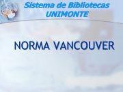 Sistema de Bibliotecas UNIMONTE NORMA VANCOUVER Sumário