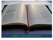 BÍBLIA — A PALAVRA DE DEUS O