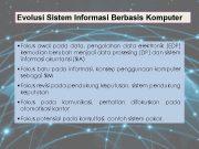 Evolusi Sistem Informasi Berbasis Komputer Fokus awal