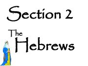 Section 2 The Hebrews The Hebrews
