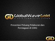 Presentasi Peluang Pelaburan dan Perniagaan di GWG
