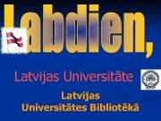 Latvijas Universitātes Bibliotēkā Dokumenta dzīves ceļš KVPU