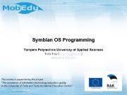 Symbian OS Programming Tampere Polytechnic University of Applied
