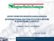 EXPORT PROMOTION SERVICES IN EMILIA-ROMAGNA INTERNATIONALIZATION POLICIES WITHIN
