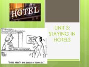 UNIT 3: STAYING IN HOTELS LET'S GUESS SOME