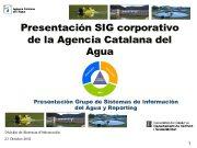 Presentación SIG corporativo de la Agencia Catalana del