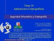 Tema 16 Aplicaciones Criptográficas Seguridad Informática y Criptografía