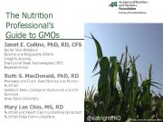 The Nutrition Professional s Guide to GMOs Janet E
