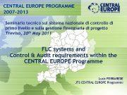 CENTRAL EUROPE PROGRAMME 2007 -2013 Seminario tecnico sul