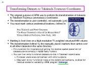 -1 — Transforming Datasets to Talairach-Tournoux Coordinates