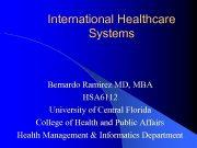 International Healthcare Systems Bernardo Ramirez MD MBA HSA