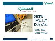 ŞİRKET TANITIM DOSYASI Eylül 2007 Ömer AKYÜZ Cybersoft