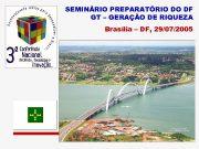SEMINÁRIO PREPARATÓRIO DO DF GT GERAÇÃO DE
