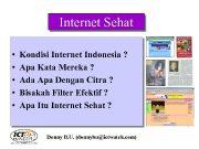 Internet Sehat Kondisi Internet Indonesia