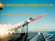 LA INDUSTRIA AEROESPACIAL MERCADO DE MISILES 2005 RUBÉN