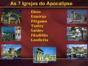 As 7 Igrejas do Apocalipse Éfeso Esmirna Pérgamo