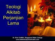 Teologi Alkitab Perjanjian Lama Dr Rick Griffith Singapore