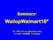 Summary Wallop Walmart 16 Or Why it s so