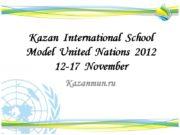 Kazan International School Model United Nations 2012 12-17