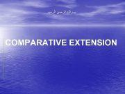 ﺑﺴﻢ ﺍﻟﻠﻪ ﺍﻟﺮﺣﻤﻦ ﺍﻟﺮﺣﻴﻢ COMPARATIVE EXTENSION