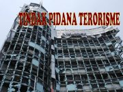 Pendahuluan Terorisme adalah serangan-serangan terkoordinasi yang