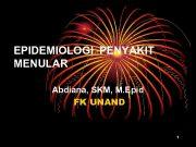 EPIDEMIOLOGI PENYAKIT MENULAR Abdiana SKM M Epid FK