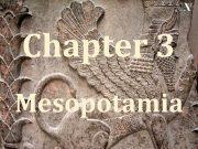 Chapter 3 Mesopotamia Mesopotamia Mesopotamia Turkey